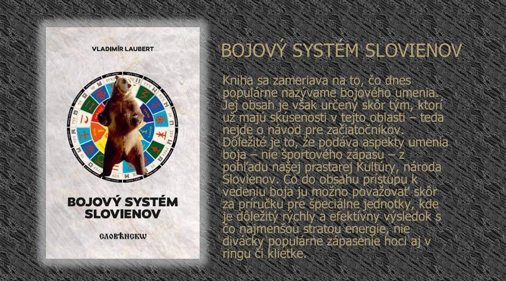 BOJOVÝ SYSTÉM SLOVIENOV